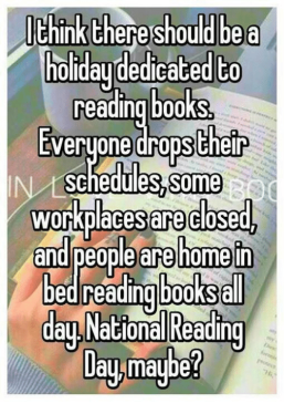ithink-thereshould-be-a-toidaydedcated-to-reading-book-s-everyone-23441056